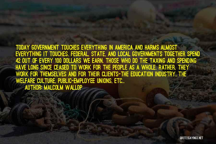 Public Education In America Quotes By Malcolm Wallop