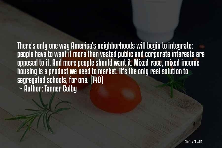 Public Education In America Quotes By Tanner Colby
