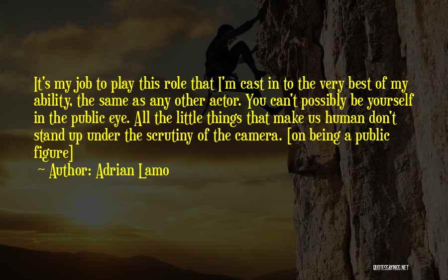 Public Figure Quotes By Adrian Lamo