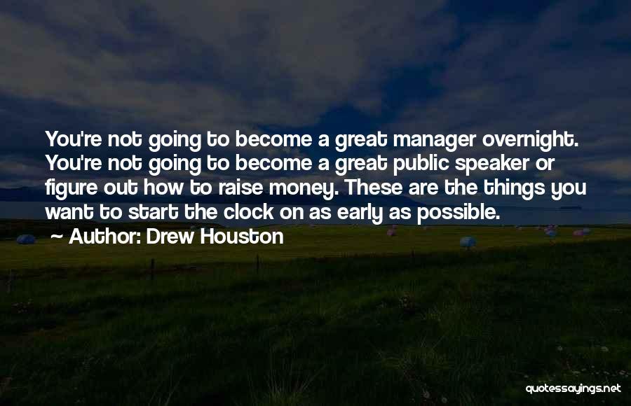 Public Figure Quotes By Drew Houston