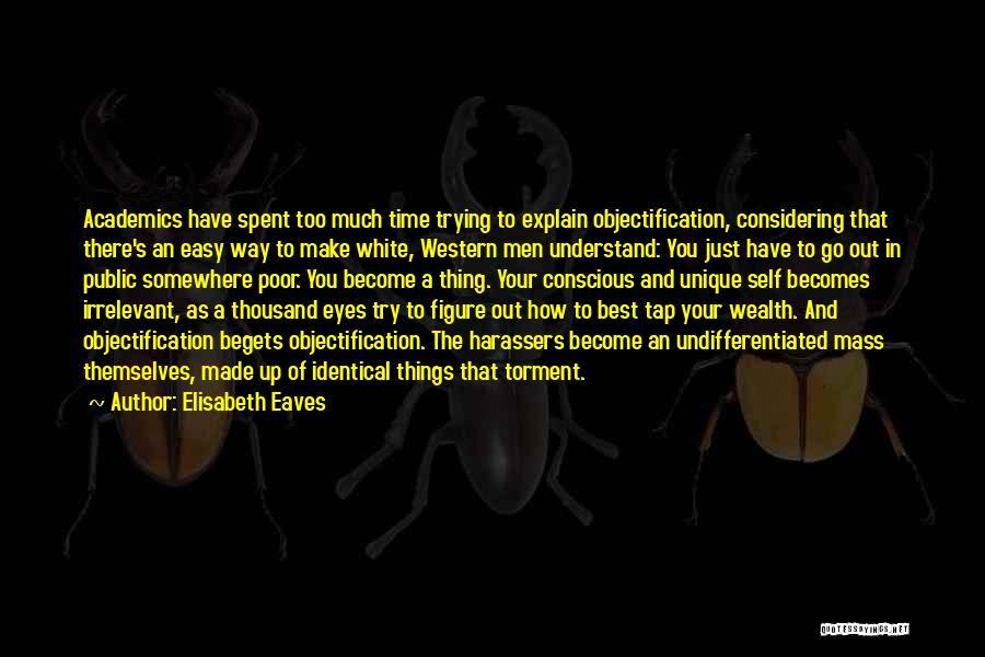 Public Figure Quotes By Elisabeth Eaves