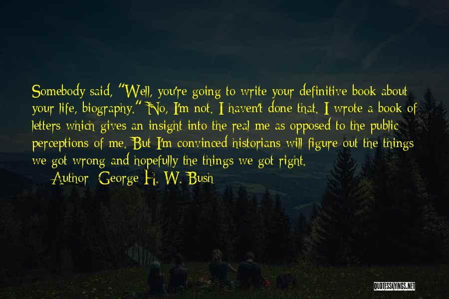Public Figure Quotes By George H. W. Bush