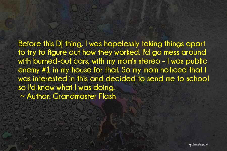 Public Figure Quotes By Grandmaster Flash