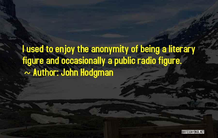 Public Figure Quotes By John Hodgman