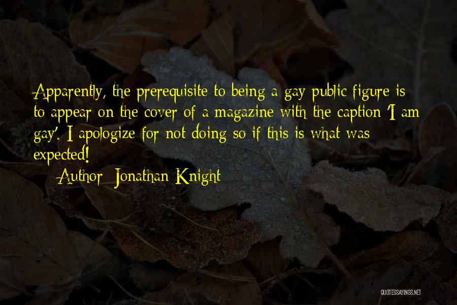 Public Figure Quotes By Jonathan Knight