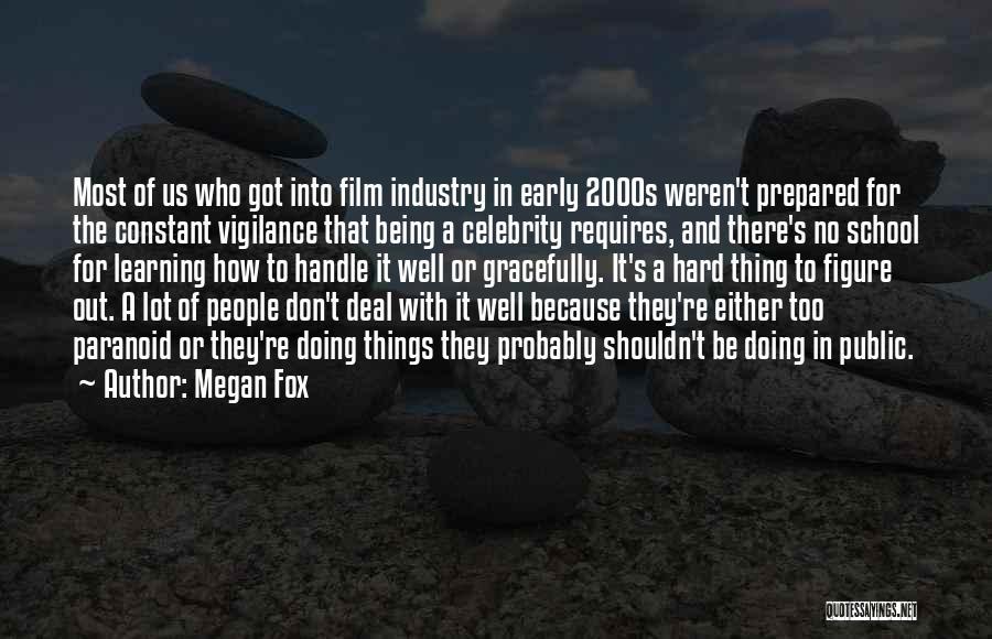Public Figure Quotes By Megan Fox