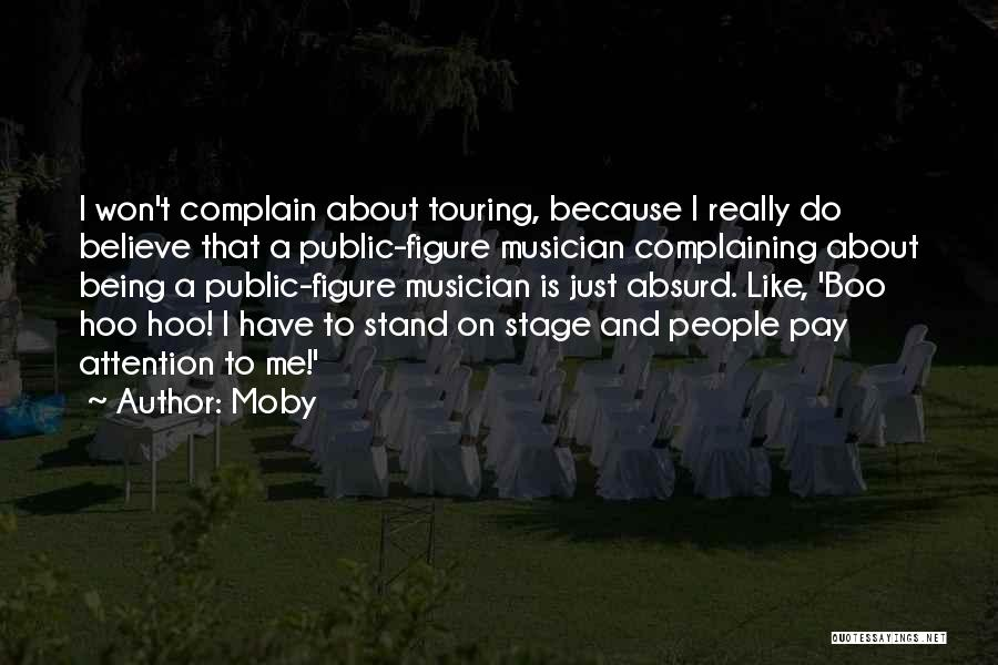 Public Figure Quotes By Moby
