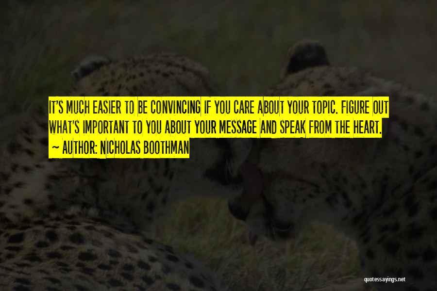 Public Figure Quotes By Nicholas Boothman