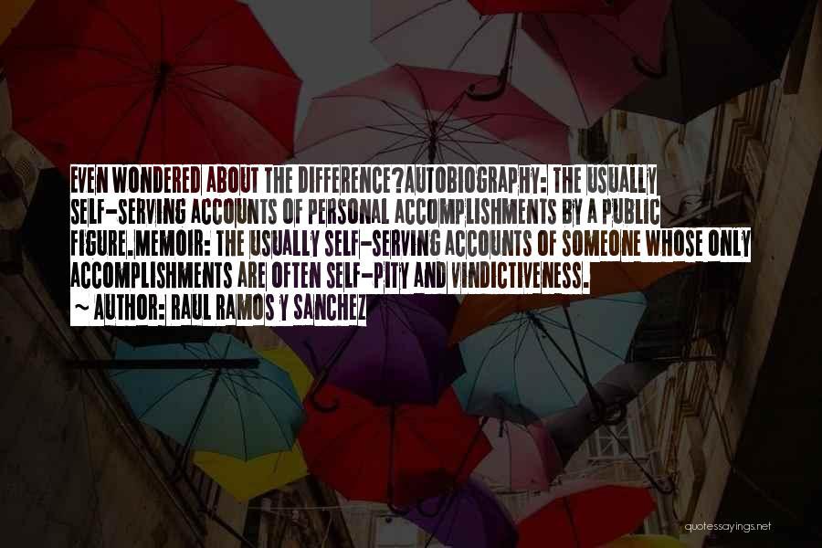 Public Figure Quotes By Raul Ramos Y Sanchez