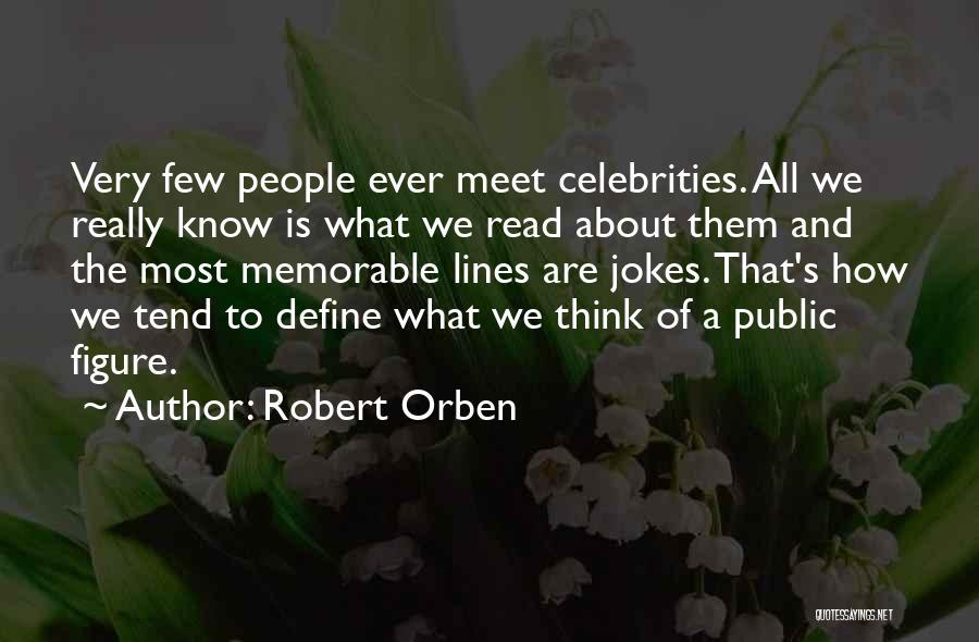 Public Figure Quotes By Robert Orben
