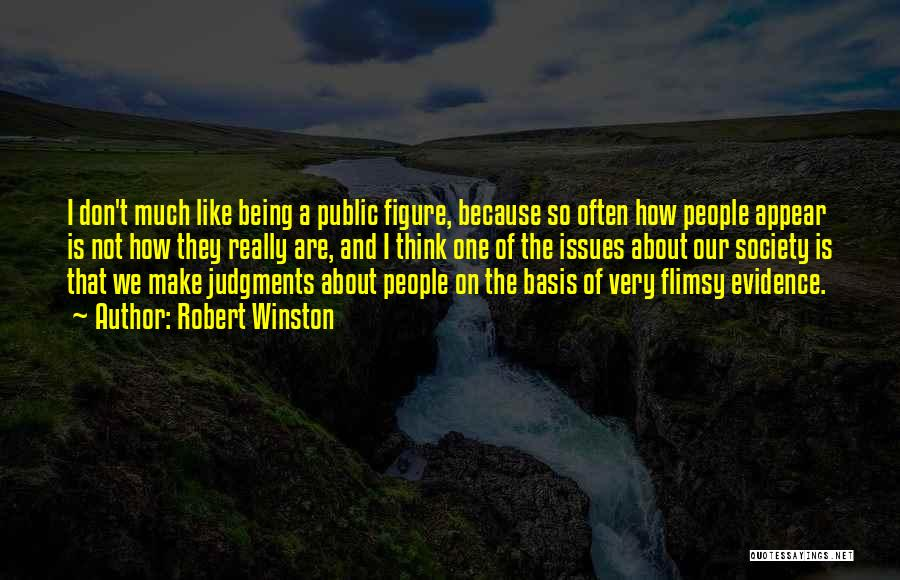 Public Figure Quotes By Robert Winston