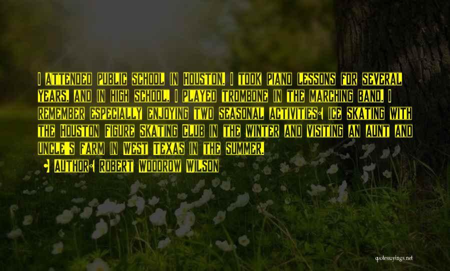 Public Figure Quotes By Robert Woodrow Wilson