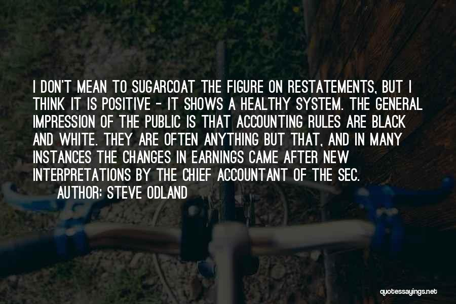 Public Figure Quotes By Steve Odland