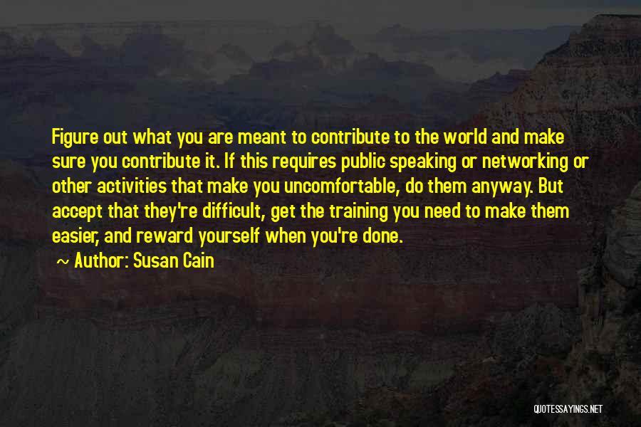 Public Figure Quotes By Susan Cain