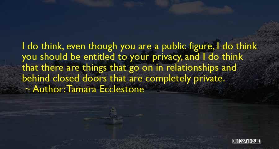 Public Figure Quotes By Tamara Ecclestone