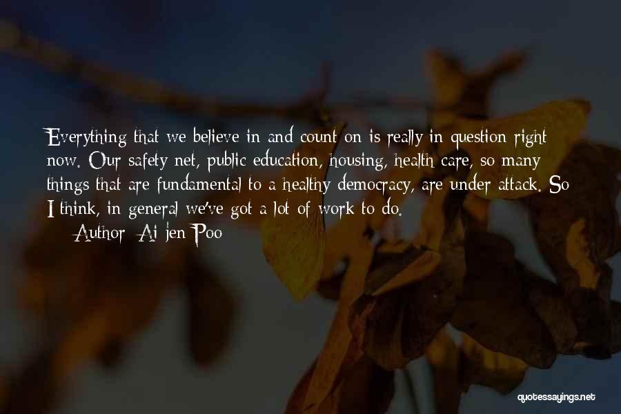Public Health Education Quotes By Ai-jen Poo