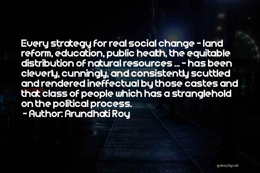 Public Health Education Quotes By Arundhati Roy