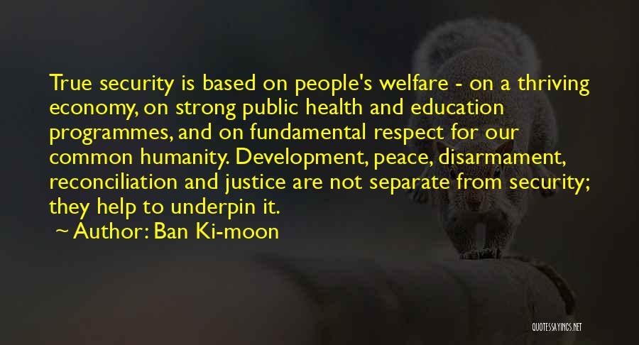 Public Health Education Quotes By Ban Ki-moon