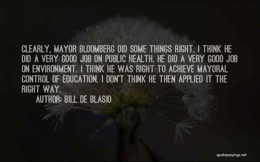 Public Health Education Quotes By Bill De Blasio