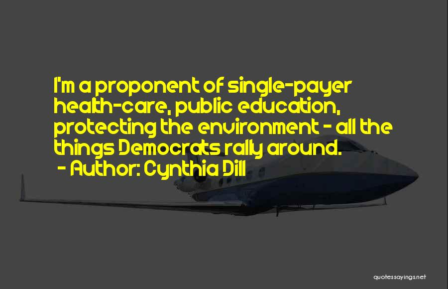 Public Health Education Quotes By Cynthia Dill