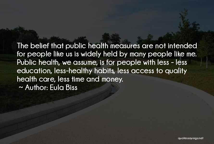 Public Health Education Quotes By Eula Biss