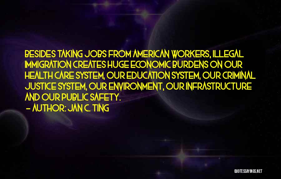 Public Health Education Quotes By Jan C. Ting
