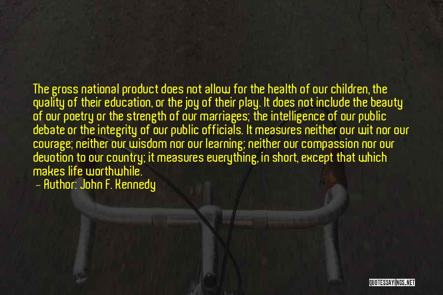Public Health Education Quotes By John F. Kennedy