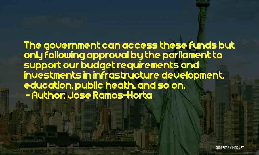 Public Health Education Quotes By Jose Ramos-Horta