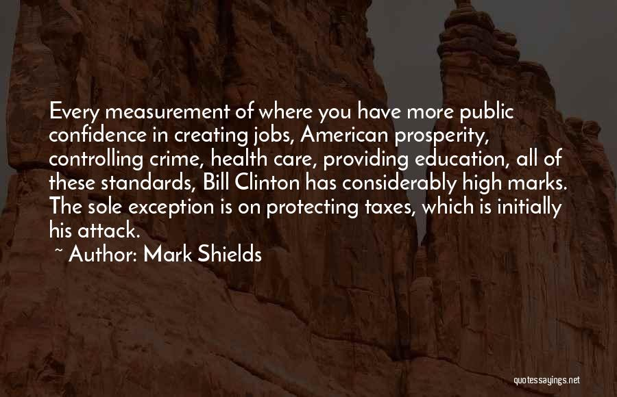 Public Health Education Quotes By Mark Shields