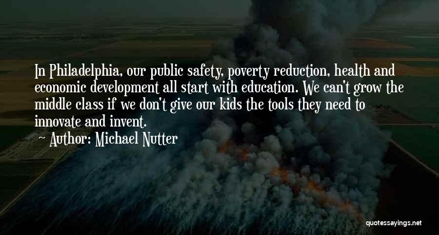 Public Health Education Quotes By Michael Nutter