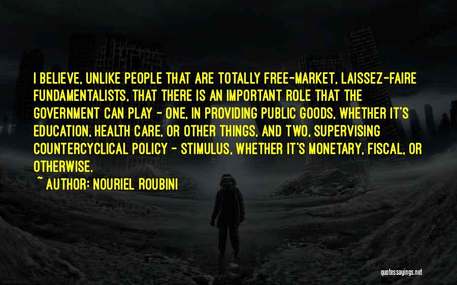 Public Health Education Quotes By Nouriel Roubini