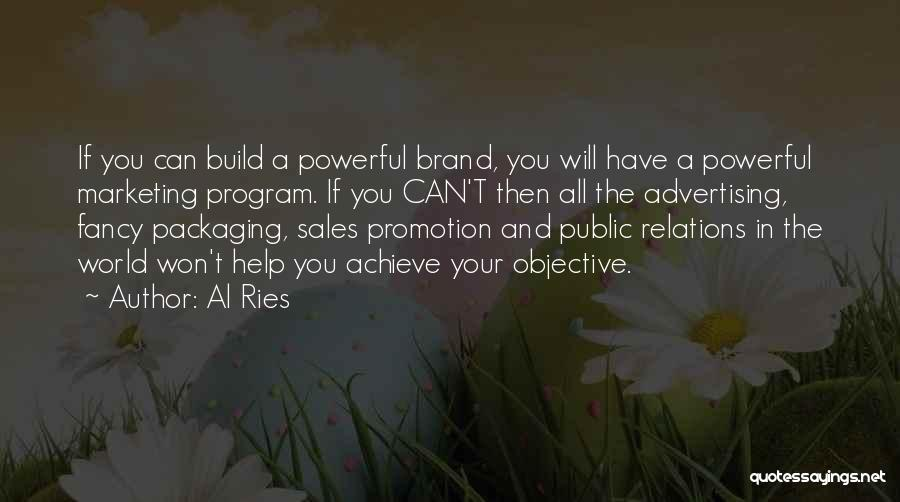Public Relations Quotes By Al Ries