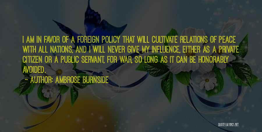 Public Relations Quotes By Ambrose Burnside