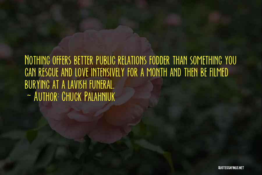 Public Relations Quotes By Chuck Palahniuk