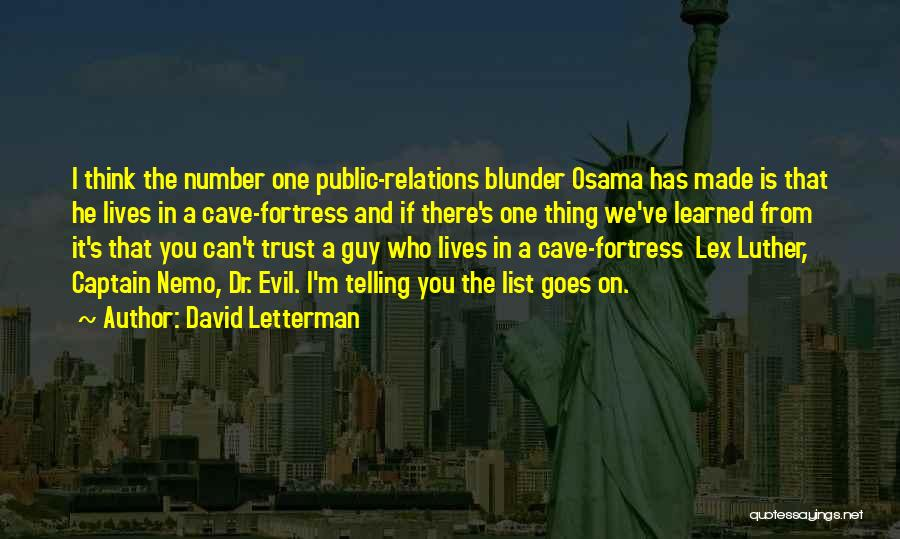 Public Relations Quotes By David Letterman