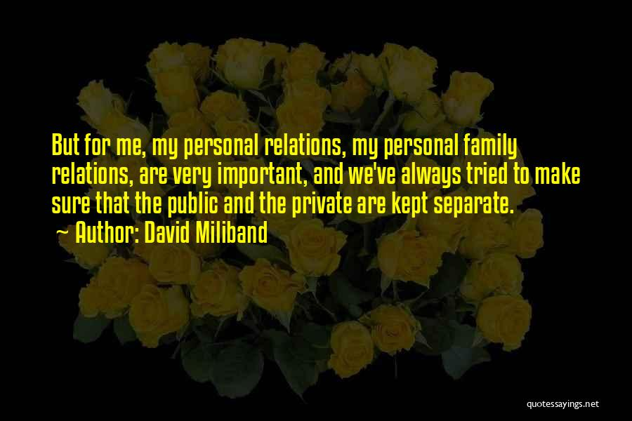 Public Relations Quotes By David Miliband