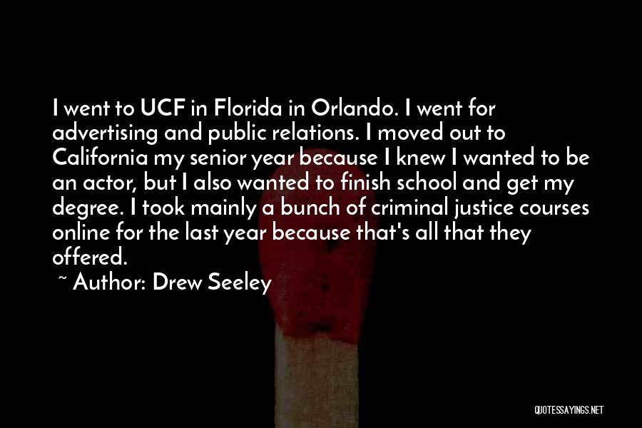Public Relations Quotes By Drew Seeley