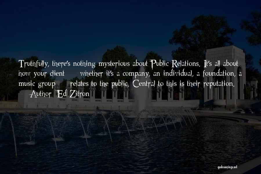 Public Relations Quotes By Ed Zitron