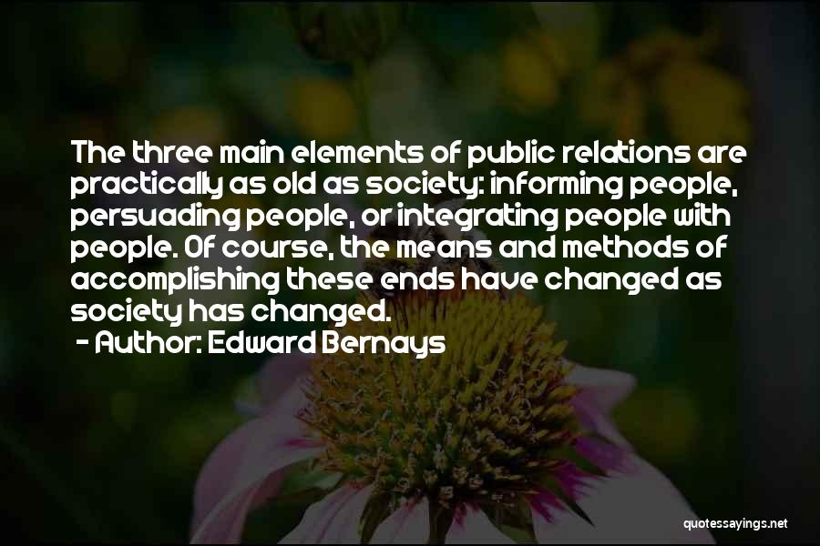 Public Relations Quotes By Edward Bernays