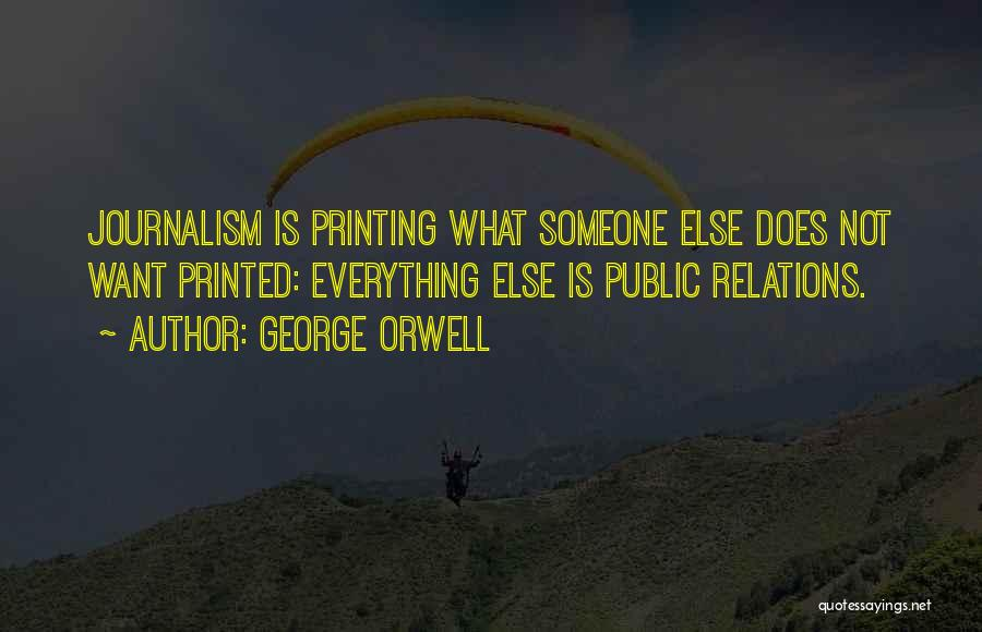 Public Relations Quotes By George Orwell