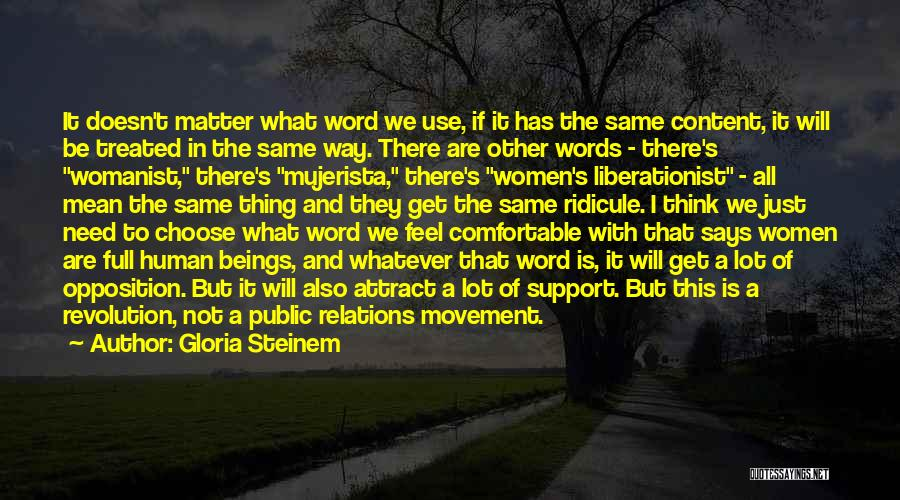 Public Relations Quotes By Gloria Steinem