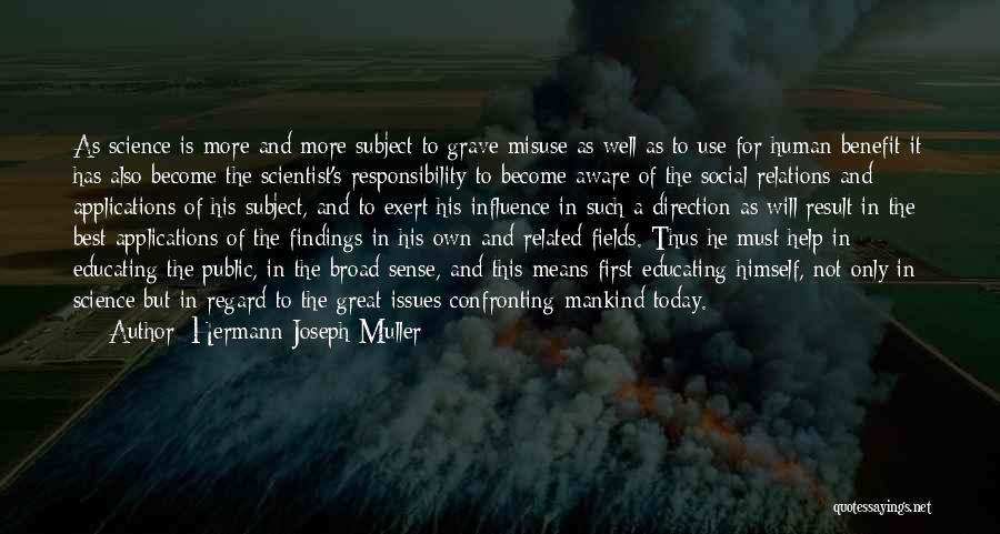 Public Relations Quotes By Hermann Joseph Muller
