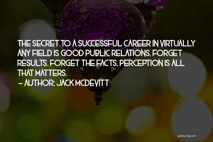 Public Relations Quotes By Jack McDevitt