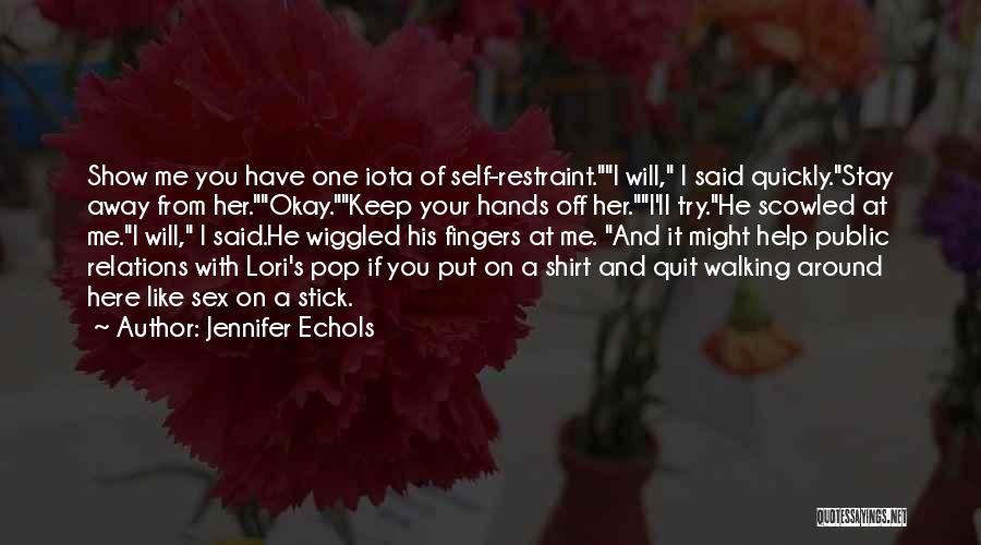 Public Relations Quotes By Jennifer Echols