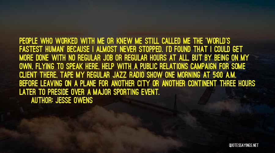 Public Relations Quotes By Jesse Owens