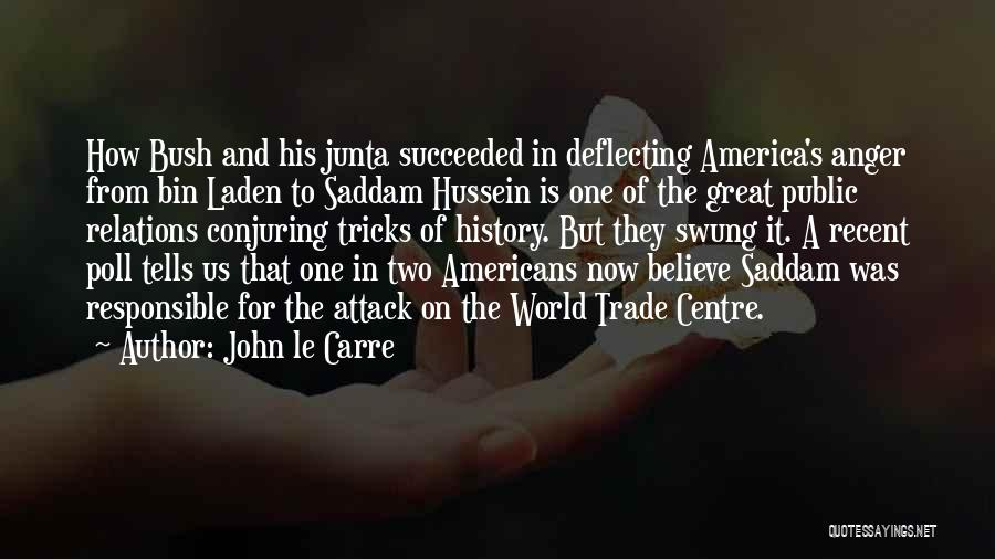 Public Relations Quotes By John Le Carre