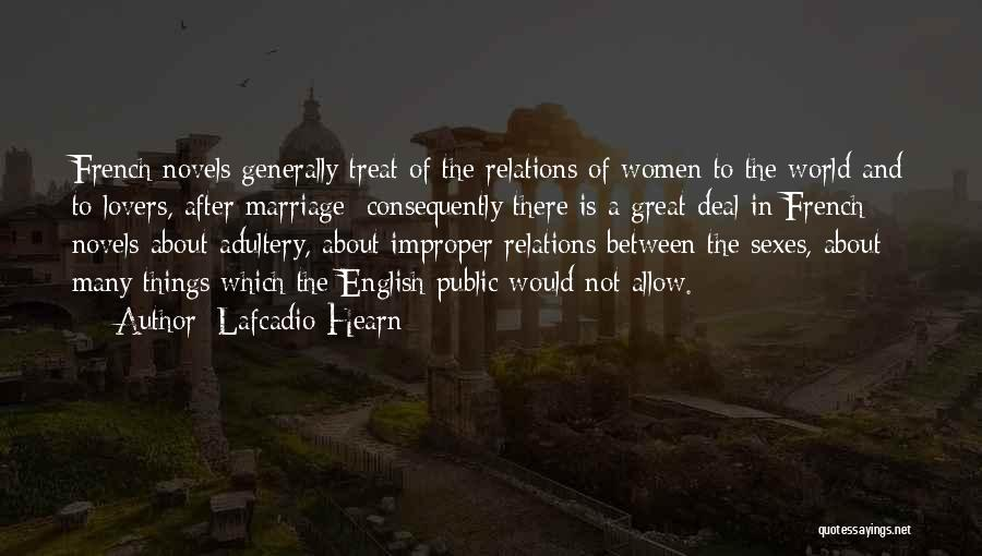 Public Relations Quotes By Lafcadio Hearn