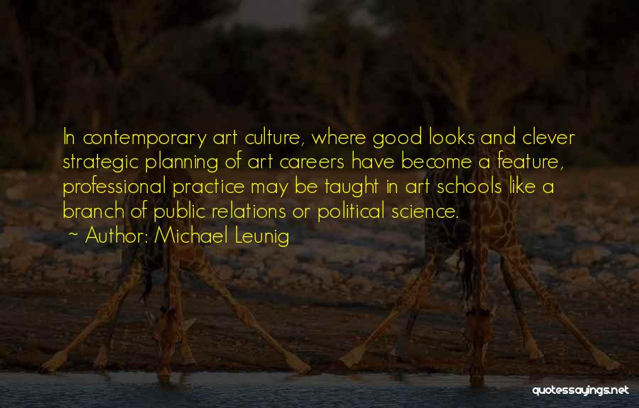 Public Relations Quotes By Michael Leunig
