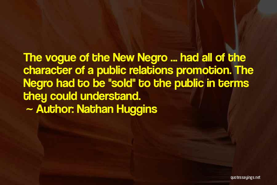 Public Relations Quotes By Nathan Huggins