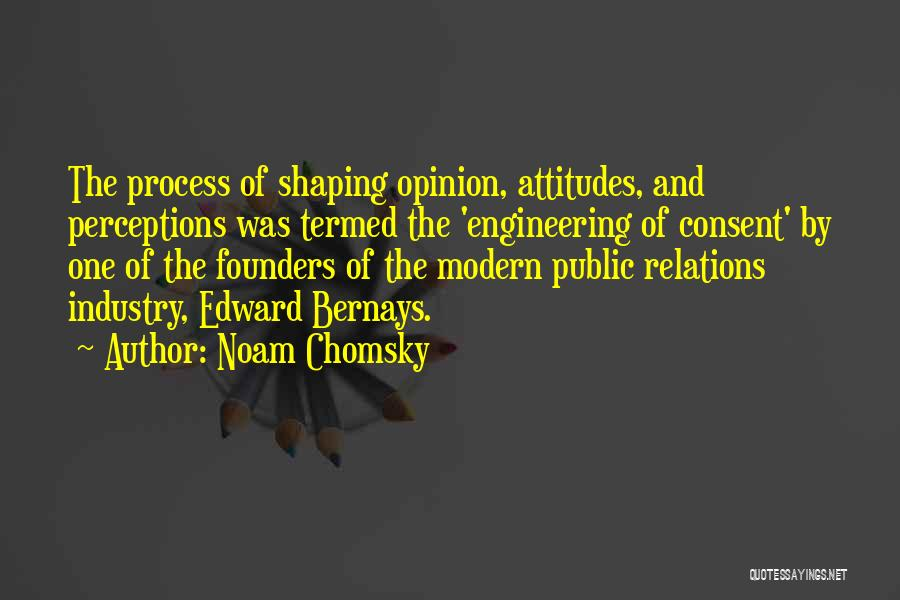Public Relations Quotes By Noam Chomsky